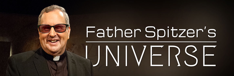 Father Spitzer's Universe