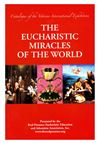 THE EUCHARISTIC MIRACLES OF THE WORLD - 1