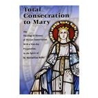 TOTAL CONSECRATION TO MARY - 1