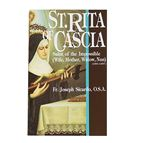 ST. RITA OF CASCIA SAINT OF THE IMPOSSIBLE - 1