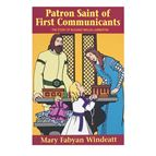 PATRON SAINT OF FIRST COMMUNICANTS - 1