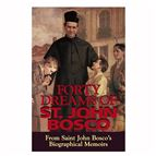 FORTY DREAMS OF ST. JOHN BOSCO - 1