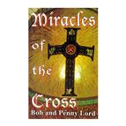 MIRACLES OF THE CROSS - 1