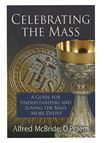CELEBRATING THE MASS - 1