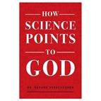 HOW SCIENCE POINTS TO GOD - 1