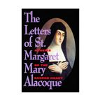 THE LETTERS OF ST. MARGARET MARY ALACOQUE - 1