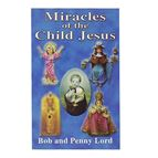 MIRACLES OF THE CHILD JESUS - 1