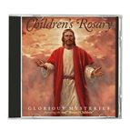 CHILDREN'S ROSARY CD - GLORIOUS MYSTERIES - 1