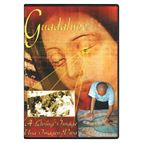 GUADALUPE: A LIVING IMAGE - DVD - 1