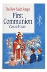ST. JOSEPH FIRST COMMUNION CATECHISM - 1