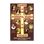 SAINTS AND OTHER POWERFUL WOMEN IN THE CHURCH - 1
