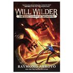 WILL WILDER: THE LOST STAFF OF WONDERS (PAPERBACK) - 1