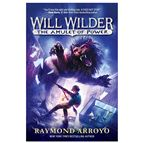 WILL WILDER: THE AMULET OF POWER - 1
