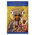 THE GLORIES OF CZESTOCHOWA AND JASNA GORA - 1