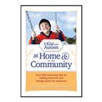 THE CHILD WITH AUTISM: AT HOME & IN THE COMMUNITY - 1