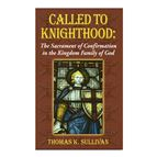 CALLED TO KNIGHTHOOD - 1