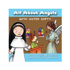 ALL ABOUT ANGELS WITH SISTER SOFTY - BOARD BOOK - 1