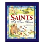 SAINTS TELL THEIR STORIES - 1