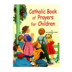 CATHOLIC BOOK OF PRAYERS FOR CHILDREN - 1