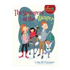 THE STRANGERS AT THE MANGER - CHIME TRAVELERS #5 - 1