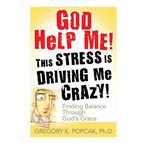 GOD HELP ME! THIS STRESS IS DRIVING ME CRAZY! - 1