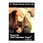 SEND ME YOUR GUARDIAN ANGEL - 1
