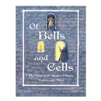 OF BELLS AND CELLS - 1