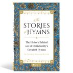 THE STORIES OF HYMNS - 1