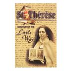 ST. THERESE: DOCTOR OF THE LITTLE WAY - 1