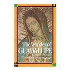 THE WONDER OF GUADALUPE - 1