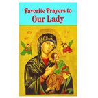 FAVORITE PRAYERS TO OUR LADY - 1