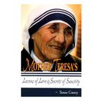 MOTHER TERESA'S LESSONS OF LOVE - 1