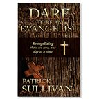 DARE TO BE AN EVANGELIST - 1