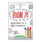 ROOM 24: ADVENTURES OF A NEW EVANGELIST - 1