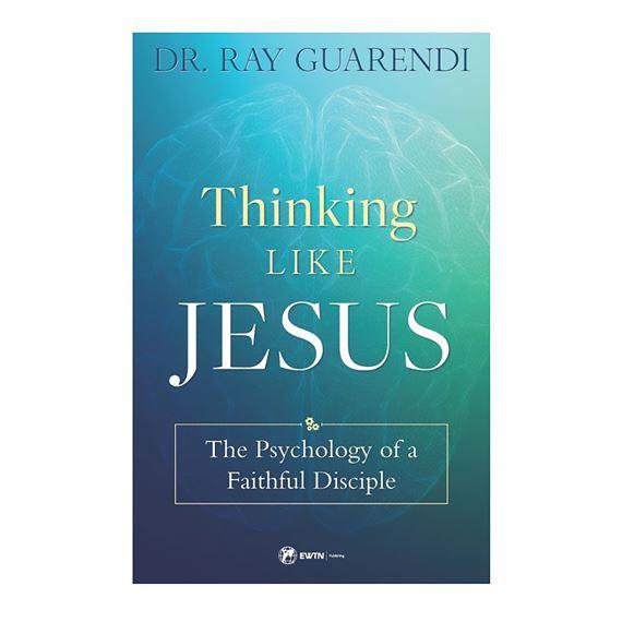 THINKING LIKE JESUS