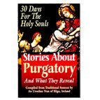 STORIES ABOUT PURGATORY AND WHAT THEY REVEAL - 1