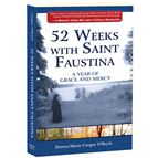 52 WEEKS WITH SAINT FAUSTINA - 1