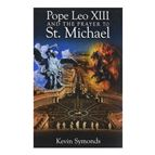 POPE LEO XIII AND THE PRAYER TO ST. MICHAEL - 1