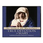 TRUE DEVOTION TO MARY - AUDIO CD - 1