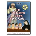 THE DIVINE MERCY CHAPLET FOR KIDS - DVD - 1