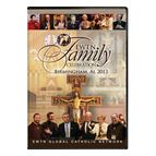 2013 EWTN FAMILY CELEBRATION: YEAR OF FAITH - 1