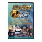 EWTN 25TH ANNIVERSARY CELEBRATION - ST.LOUIS - DVD - 1