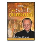 ALL SAINTS CELEBRATION WITH FATHER FOX - DVD - 1