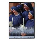 BRIDES OF CHRIST: SISTERS OF OUR LADY IMMACULATE - 1