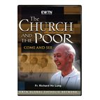 THE CHURCH AND THE POOR: COME AND SEE - DVD - 1
