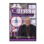 CHRIST COMES IN HISTORY, MYSTERY & MAJESTY - DVD - 1