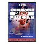 THE CHURCH AND THE NEW MILLENNIUM - DVD - 1