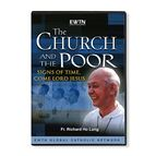 THE CHURCH & THE POOR: SIGNS OF TIME, COME JESUS - 1