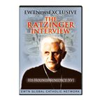 EWTN EXCLUSIVE: THE RATZINGER INTERVIEW  DVD - 1