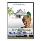 EVERYDAY BLESSINGS FOR CATHOLIC MOMS - DVD - 1